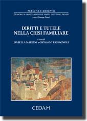 Diritti e tutele nella crisi familiare